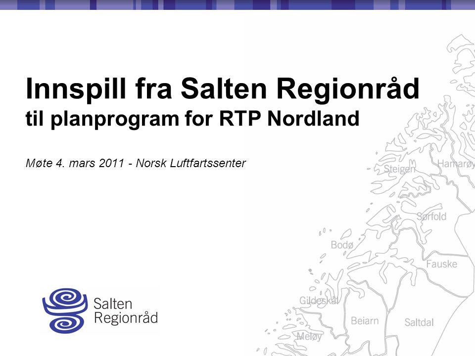 Innspill fra Salten Regionråd til planprogram for RTP Nordland Møte 4.