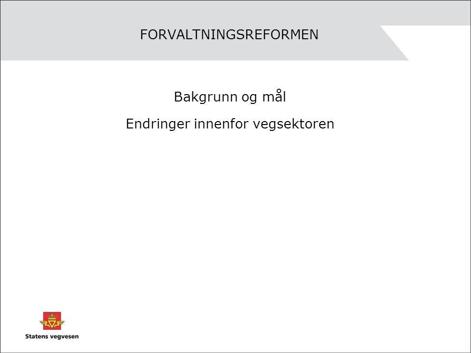 Vegadministrasjon for riks- og fylkesveg Statens vegvesen legger opp til å videreføre det gode sam- arbeidet med fylkeskommunene og at tilgjengelige ressurser utnyttes best mulig.