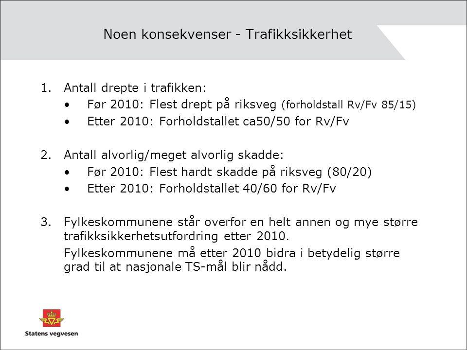 Noen konsekvenser - Gange og sykkeltransport 1.Fylkeskommunene, i Oslo kommunen, overtar ansvaret for gange- og sykkelveg langs øvrig riksveg som omklassifiseres.