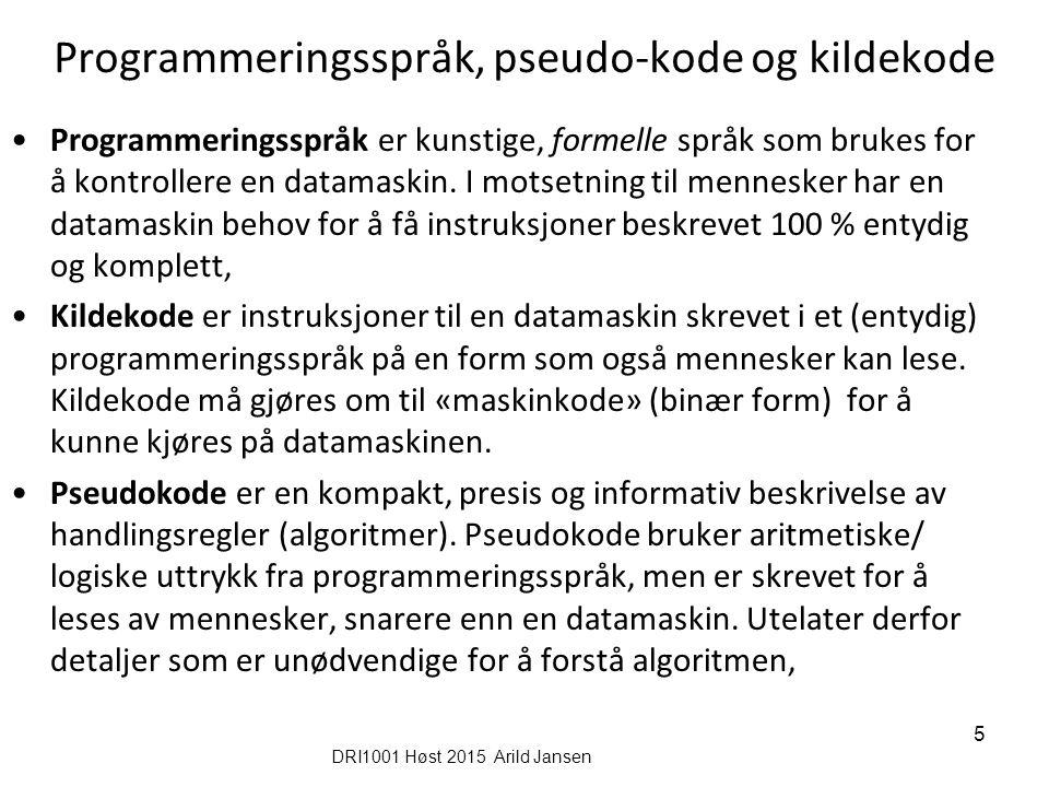 DRI1001 h09- Forelesning 22.september Arild Jansen 6..