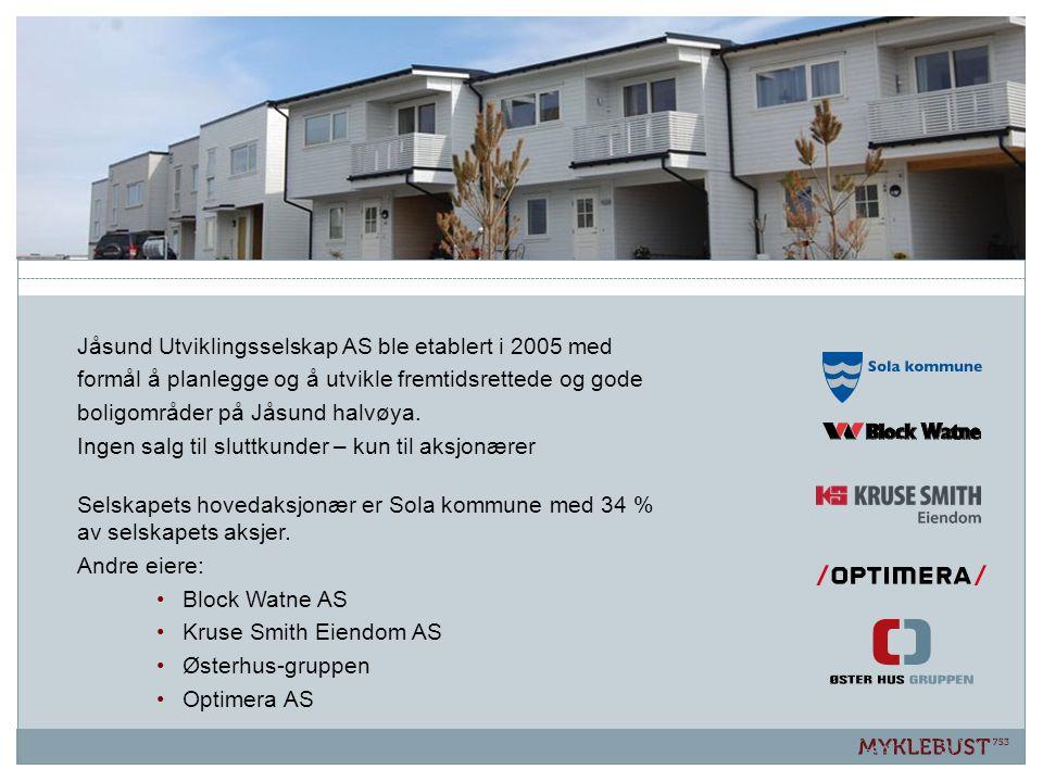 Jåsund Utviklingsselskap AS ble etablert i 2005 med formål å planlegge og å utvikle fremtidsrettede og gode boligområder på Jåsund halvøya. Ingen salg