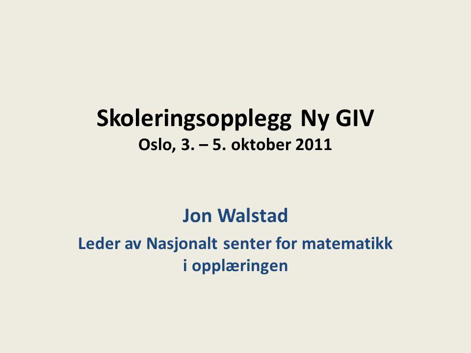 Skoleringsopplegg Ny GIV Oslo, 3. – 5.