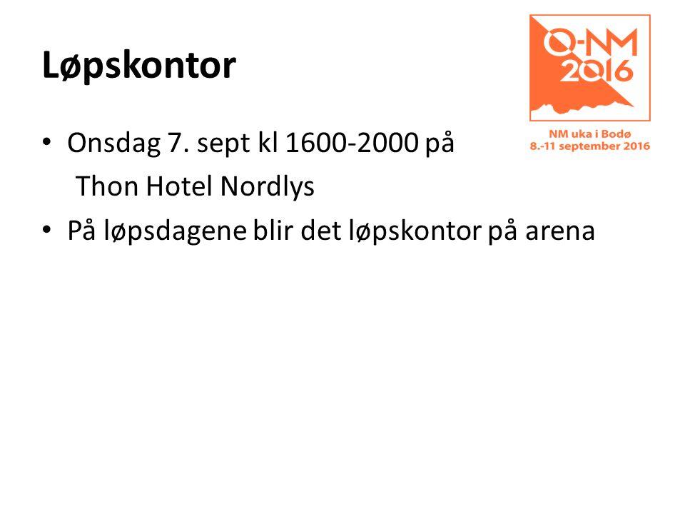 Løpskontor Onsdag 7. sept kl 1600-2000 på Thon Hotel Nordlys På løpsdagene blir det løpskontor på arena