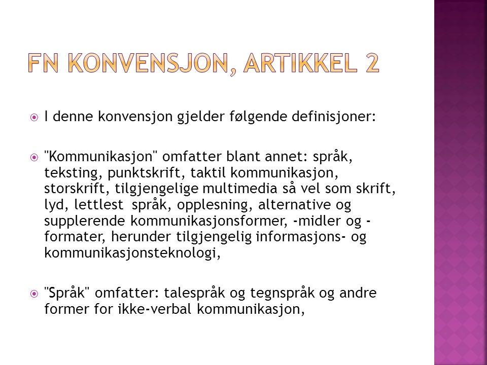  I denne konvensjon gjelder følgende definisjoner: 