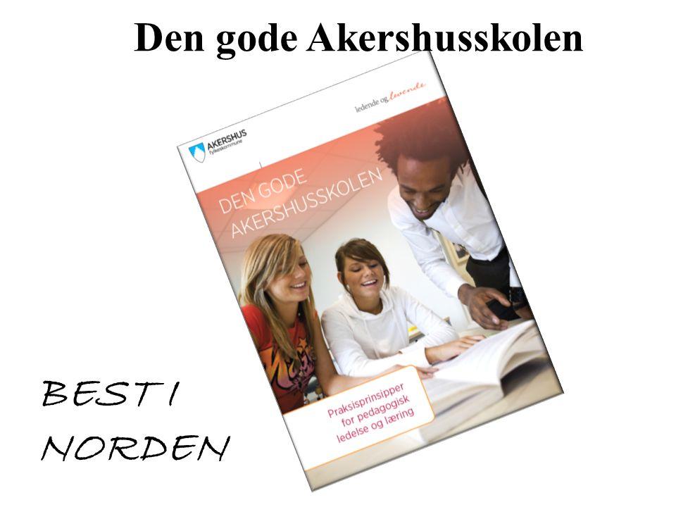 Den gode Akershusskolen BEST I NORDEN