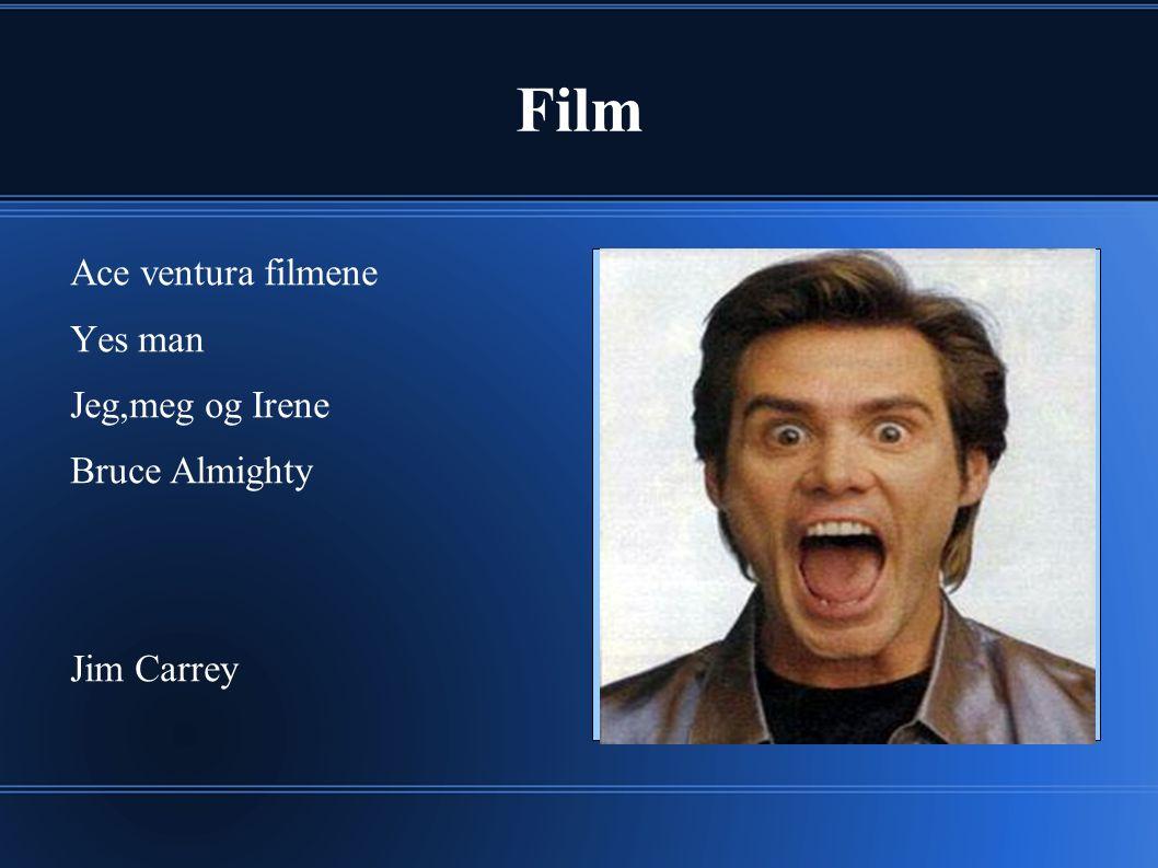 Film Ace ventura filmene Yes man Jeg,meg og Irene Bruce Almighty Jim Carrey