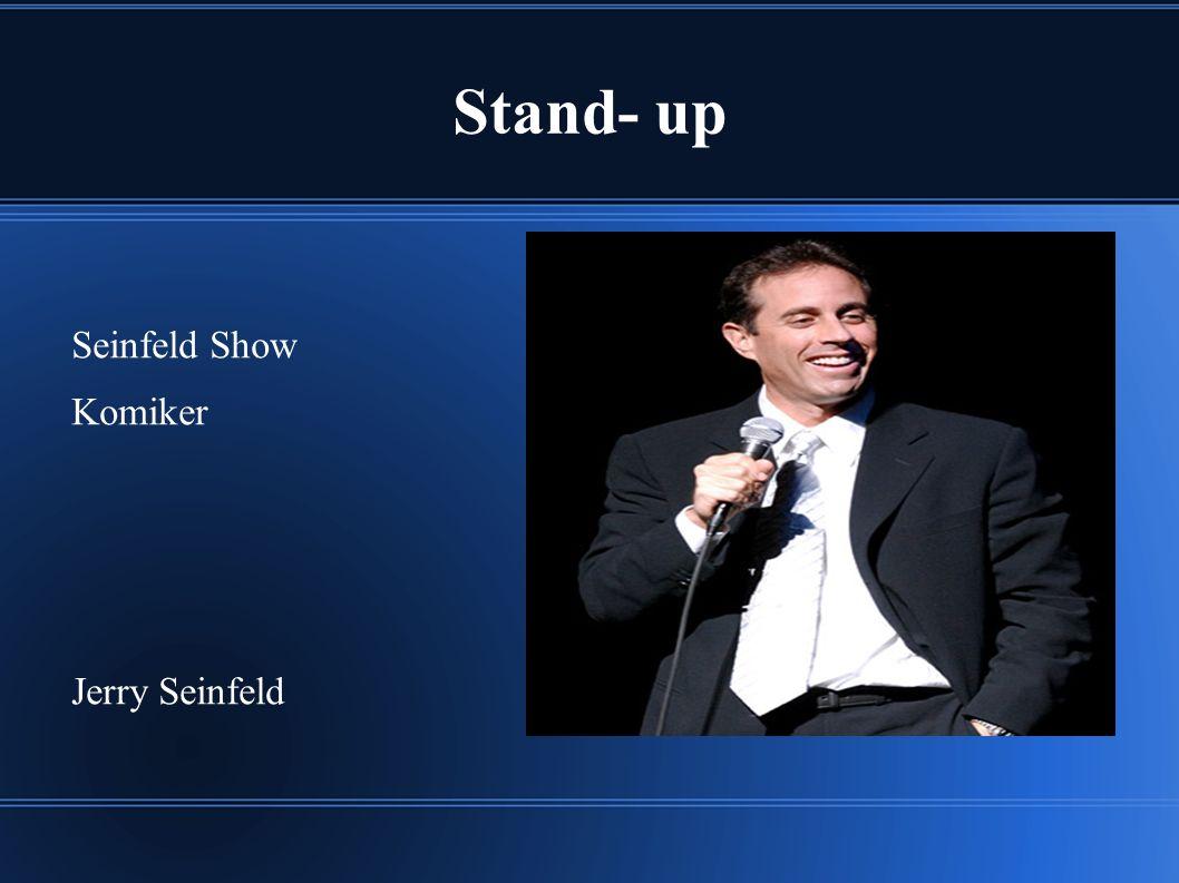 Stand- up Seinfeld Show Komiker Jerry Seinfeld