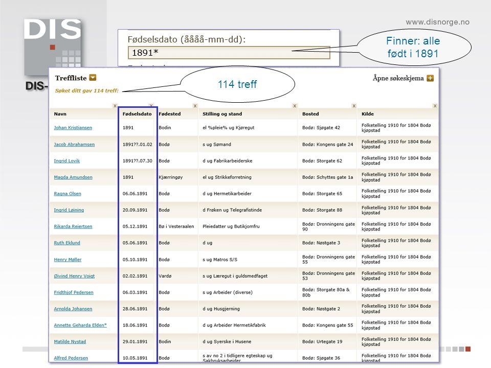 Finner: alle født i 1891 114 treff