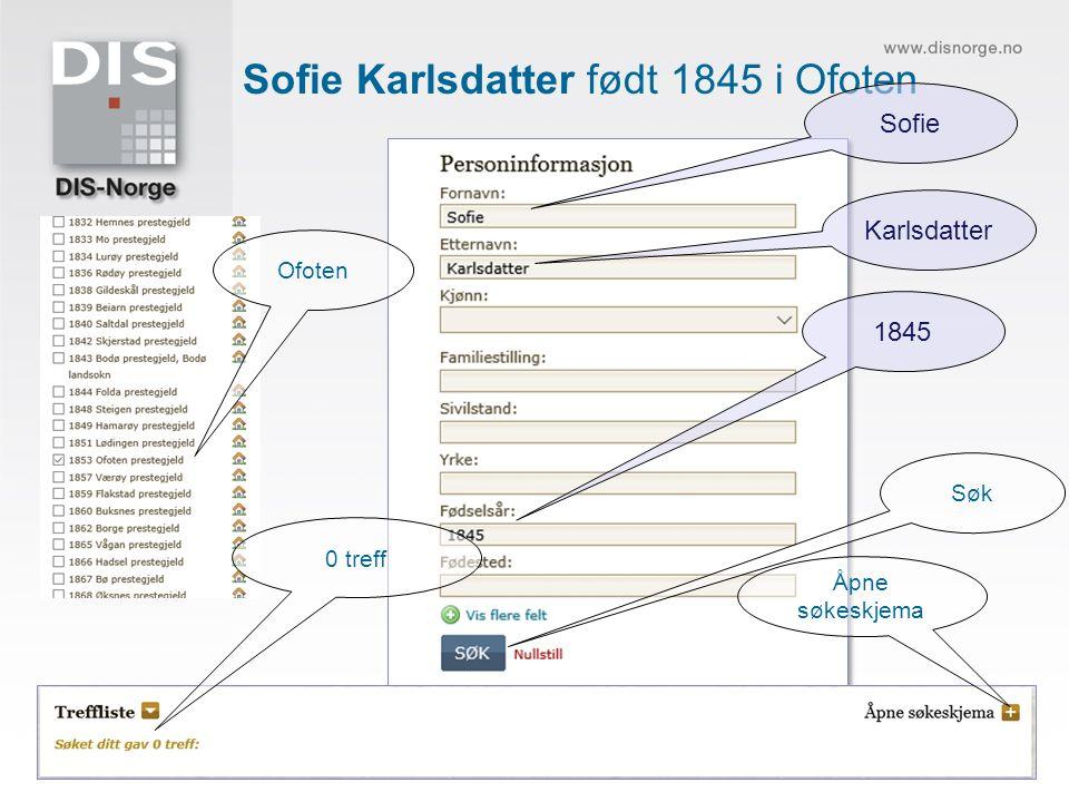 Sofie Karlsdatter født 1845 i Ofoten Ofoten 1845 0 treff Åpne søkeskjema Sofie Karlsdatter Søk