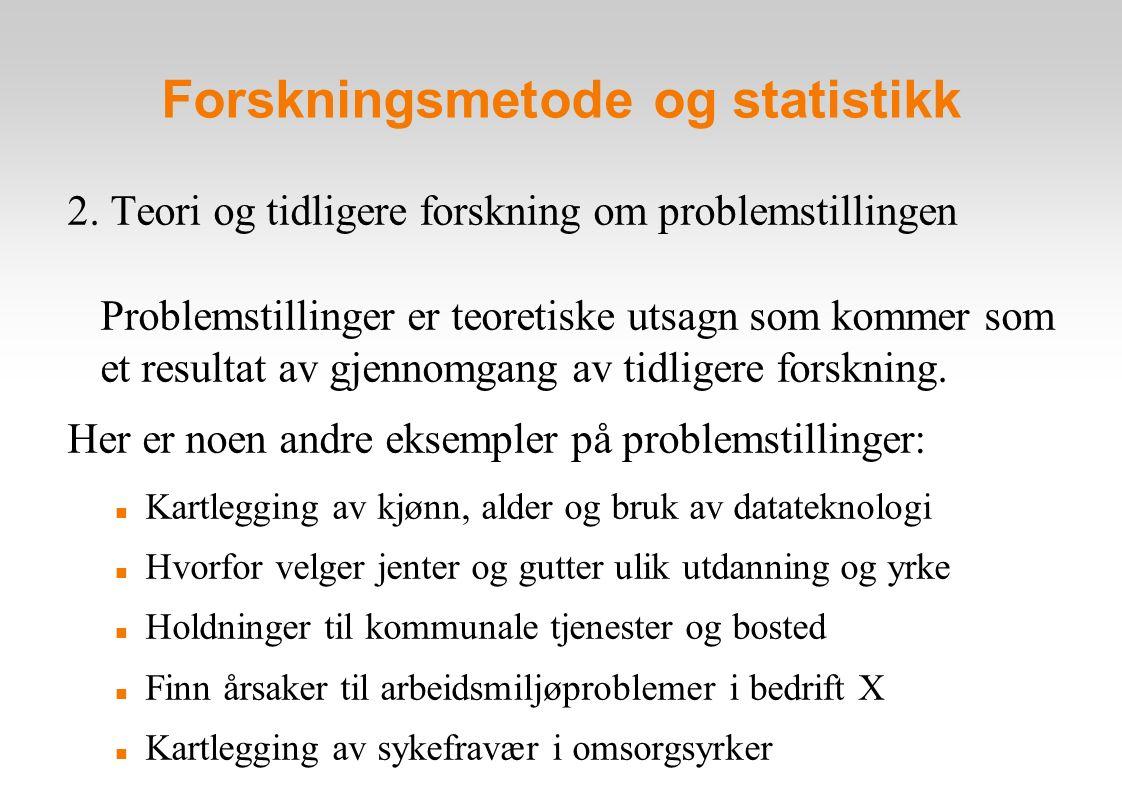 Forskningsmetode og statistikk 2.