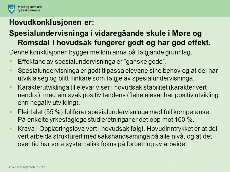 Hovudkonklusjonen er: Spesialundervisninga i vidaregåande skule i Møre og Romsdal i hovudsak fungerer godt og har god effekt. Denne konklusjonen bygge