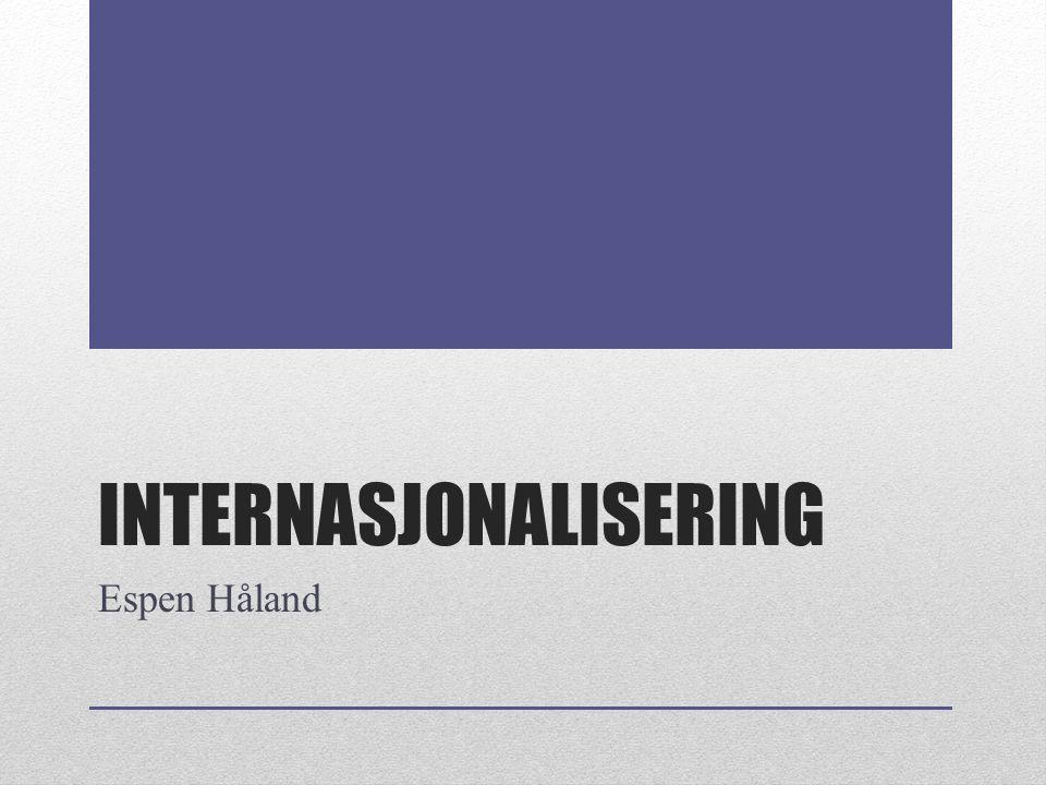 INTERNASJONALISERING Espen Håland