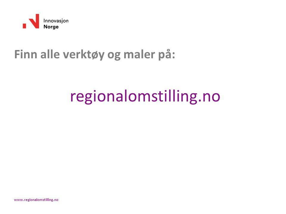 Finn alle verktøy og maler på: regionalomstilling.no www.regionalomstilling.no