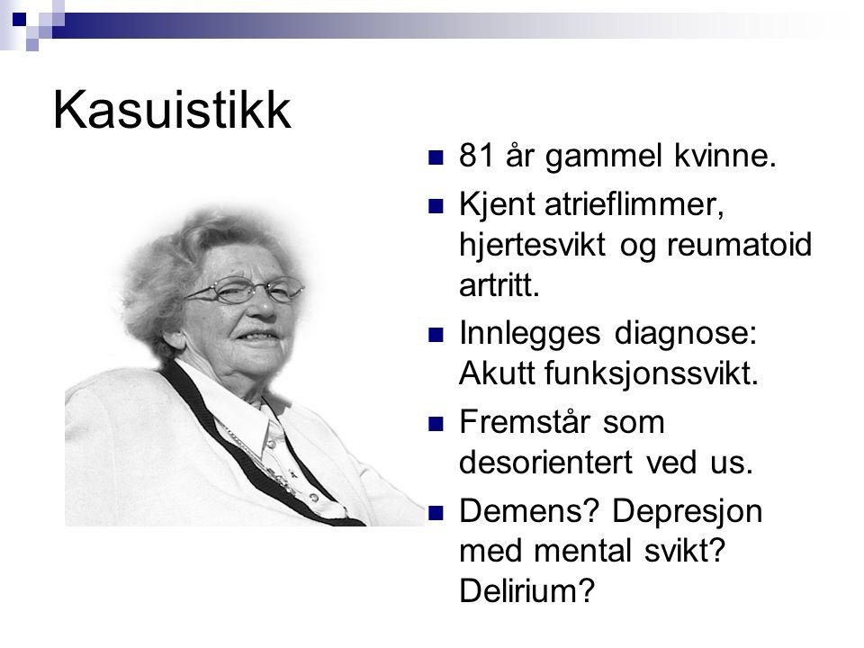 Kasuistikk 81 år gammel kvinne. Kjent atrieflimmer, hjertesvikt og reumatoid artritt.