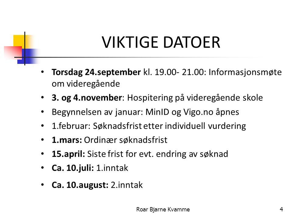 VIKTIGE DATOER Torsdag 24.september kl. 19.00- 21.00: Informasjonsmøte om videregående 3.