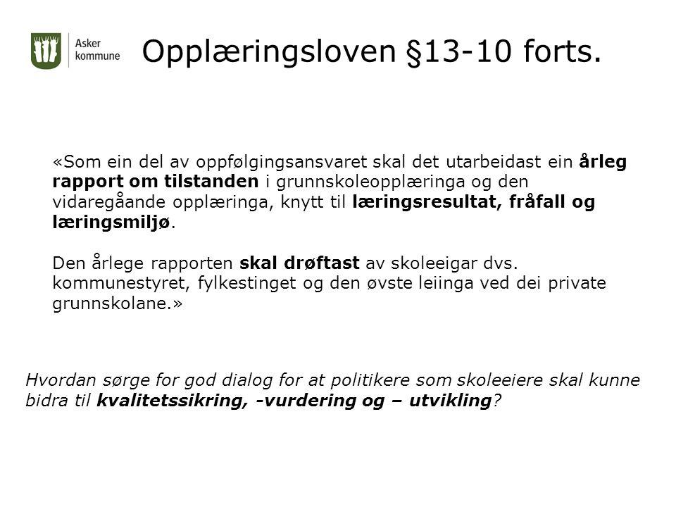 Opplæringsloven §13-10 forts.
