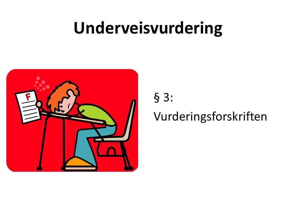 Underveisvurdering § 3: Vurderingsforskriften