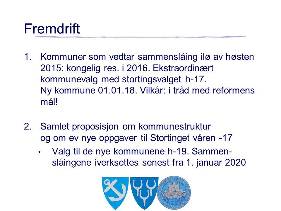 1.Kommuner som vedtar sammenslåing ilø av høsten 2015: kongelig res. i 2016. Ekstraordinært kommunevalg med stortingsvalget h-17. Ny kommune 01.01.18.