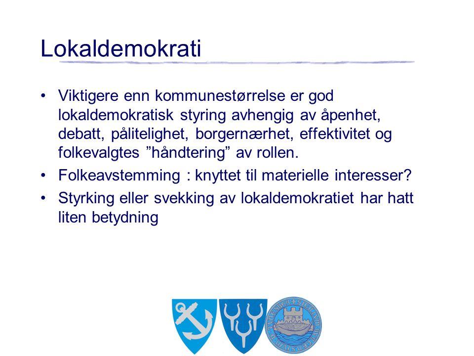 Lokaldemokrati Viktigere enn kommunestørrelse er god lokaldemokratisk styring avhengig av åpenhet, debatt, pålitelighet, borgernærhet, effektivitet og