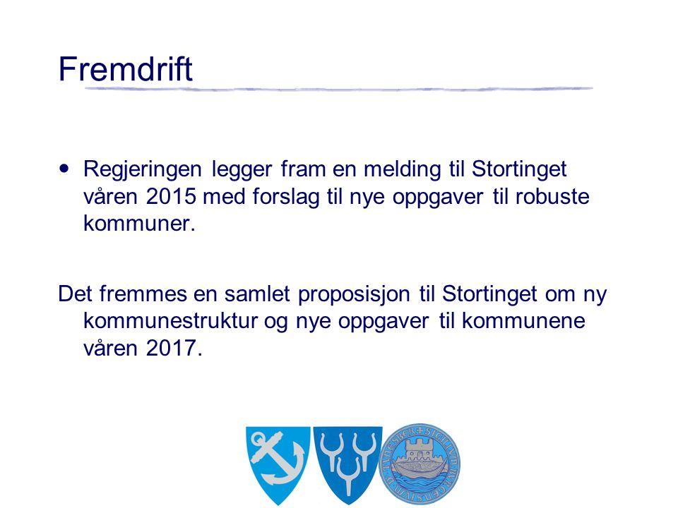 Fremdrift Regjeringen legger fram en melding til Stortinget våren 2015 med forslag til nye oppgaver til robuste kommuner.