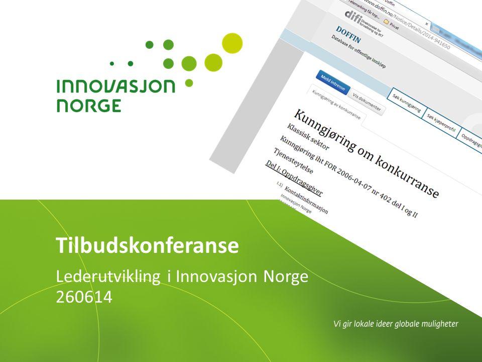 Lederutvikling i Innovasjon Norge 260614 Tilbudskonferanse