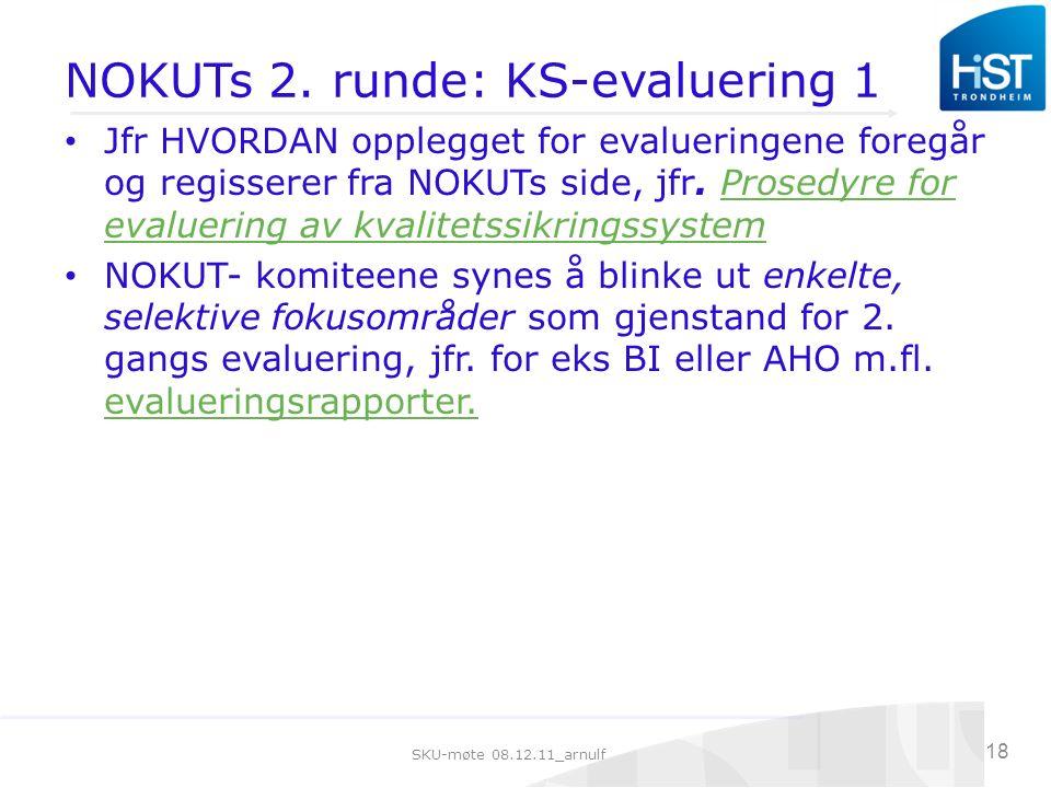 SKU-møte 08.12.11_arnulf 18 NOKUTs 2.