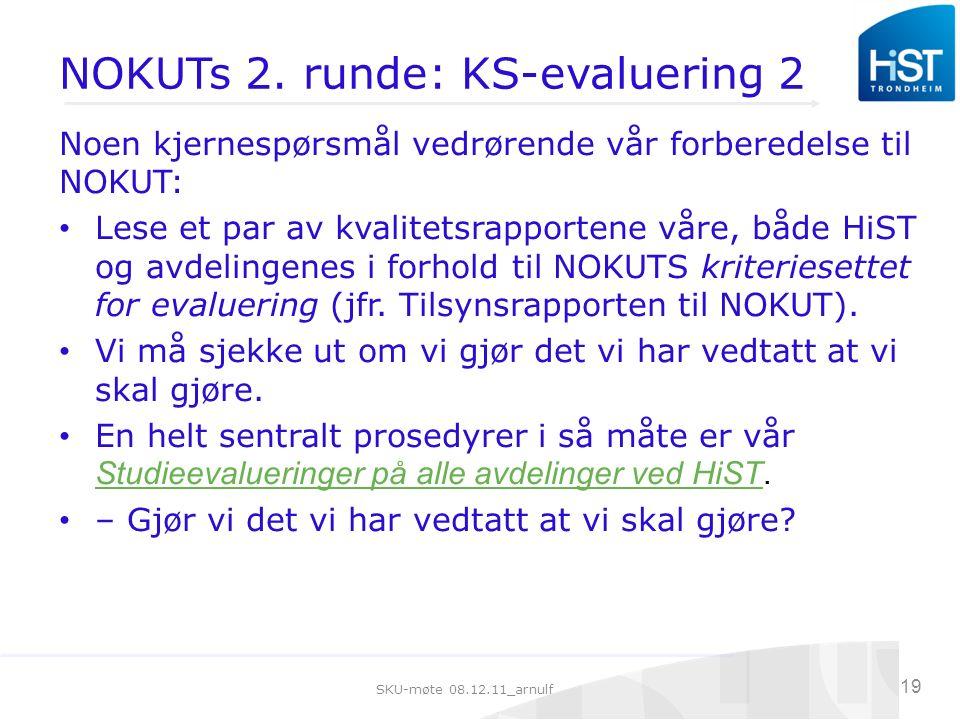 SKU-møte 08.12.11_arnulf 19 NOKUTs 2.