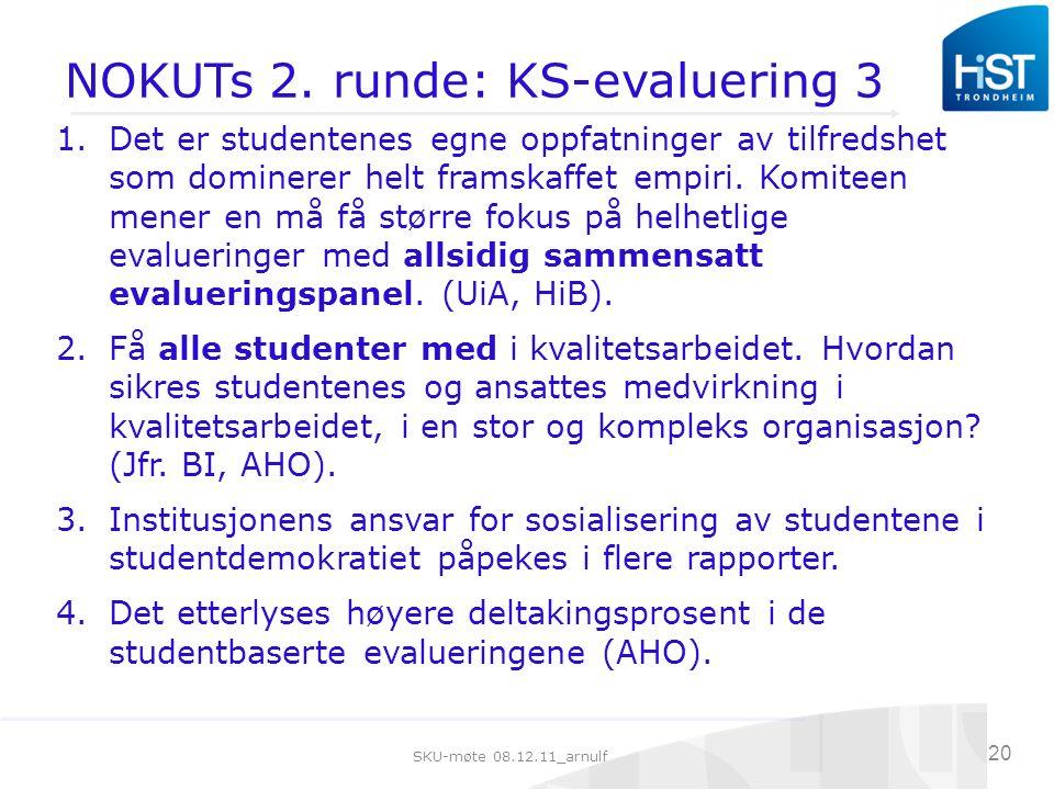 SKU-møte 08.12.11_arnulf 20 NOKUTs 2.