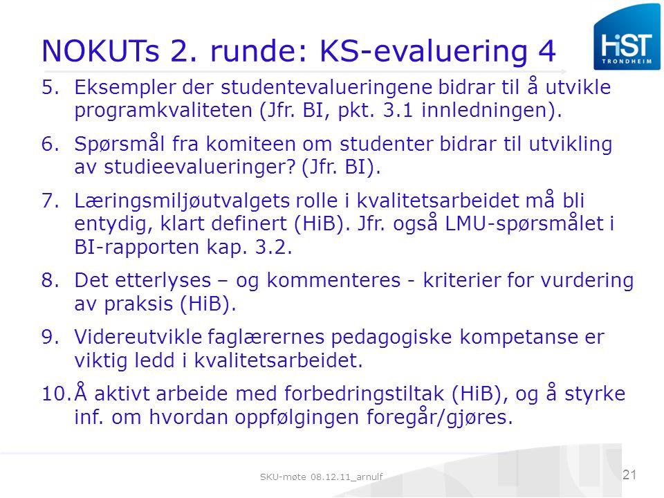 SKU-møte 08.12.11_arnulf 21 NOKUTs 2.