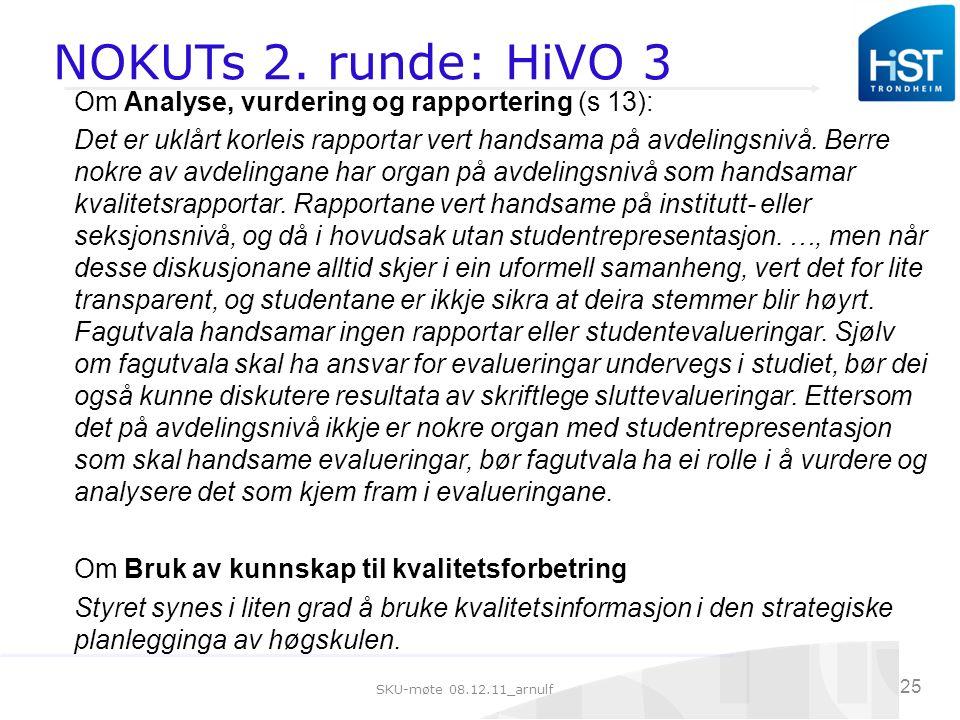 SKU-møte 08.12.11_arnulf 25 NOKUTs 2.