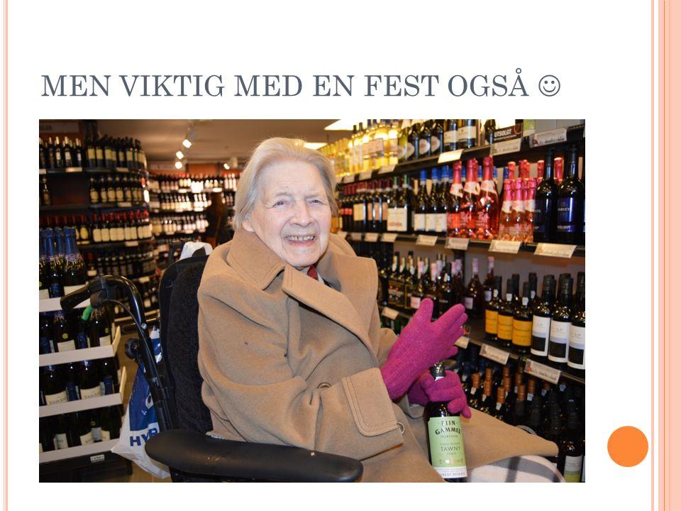 MEN VIKTIG MED EN FEST OGSÅ