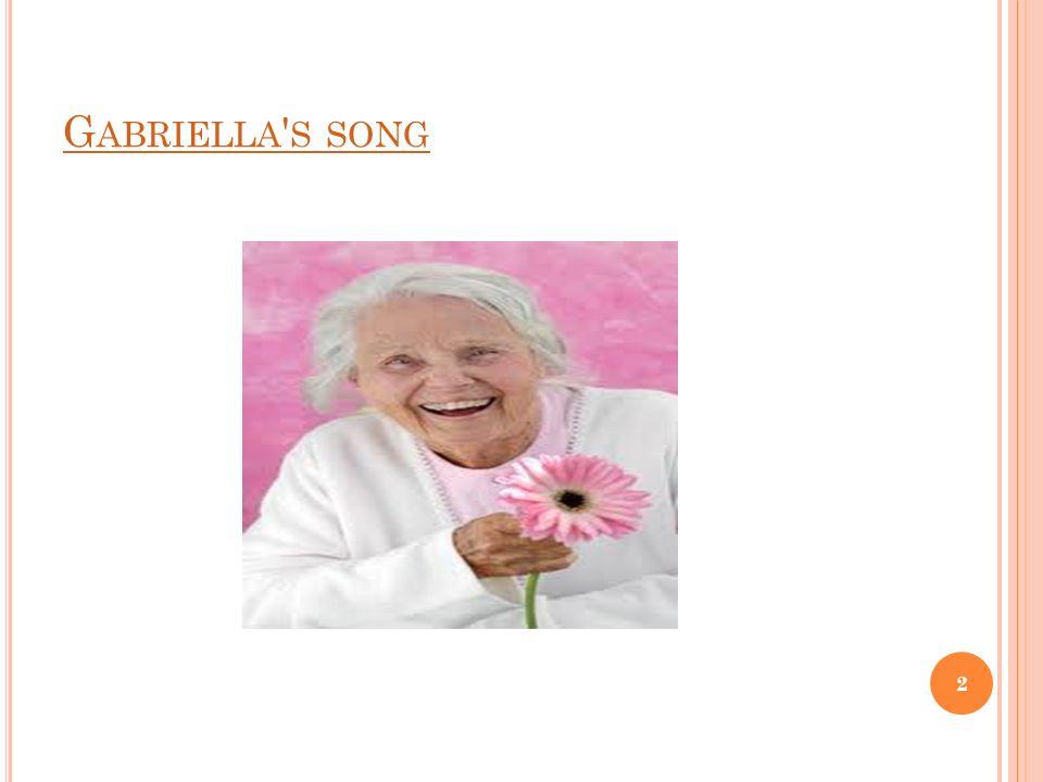 G ABRIELLA ' S SONG 2