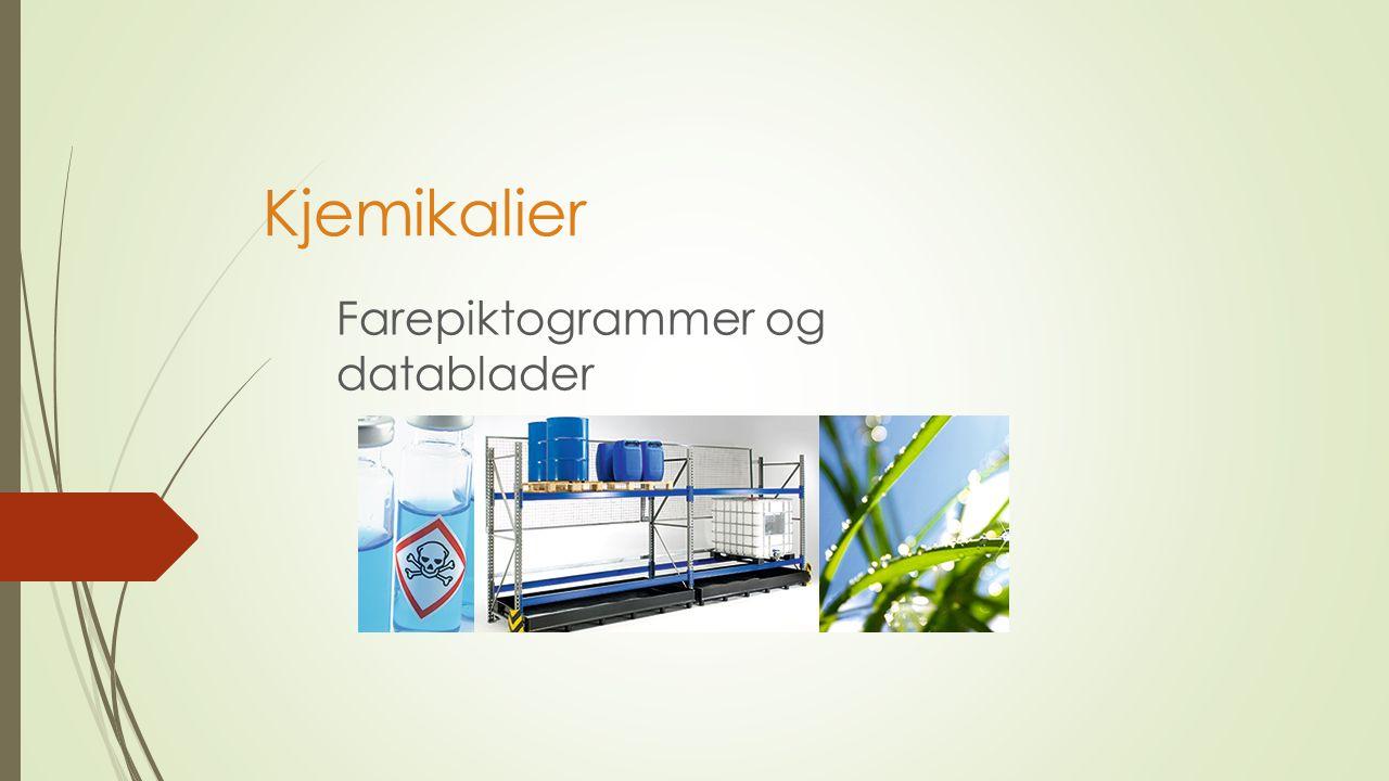 Kjemikalier Farepiktogrammer og datablader