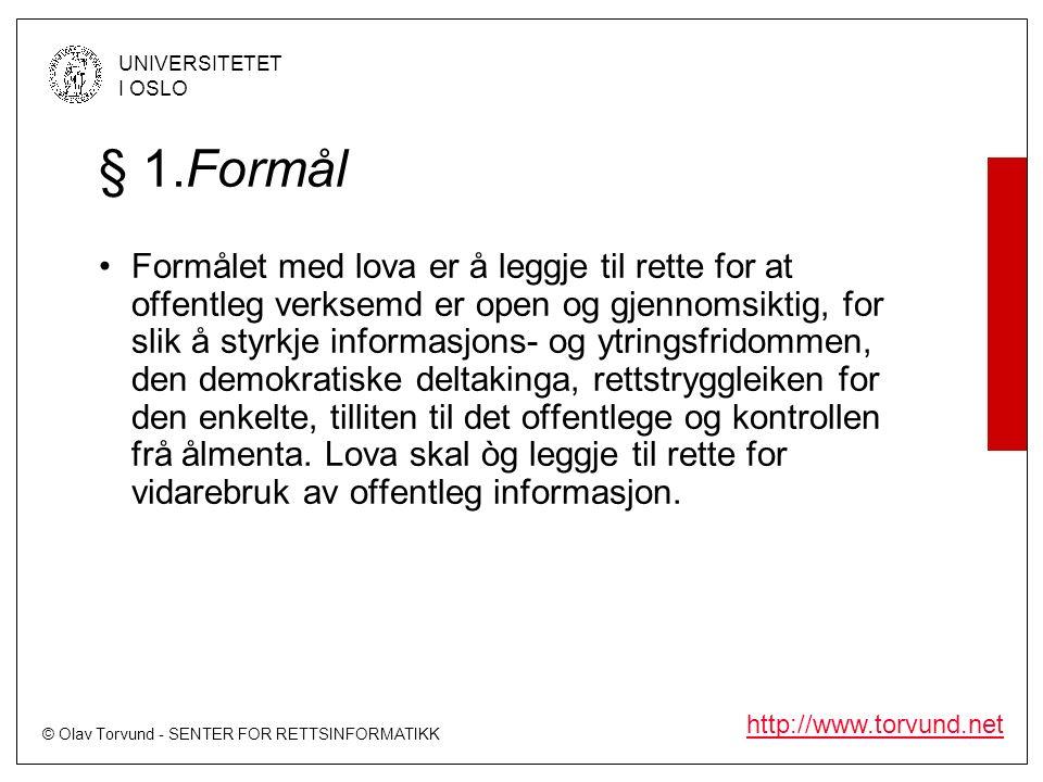 © Olav Torvund - SENTER FOR RETTSINFORMATIKK UNIVERSITETET I OSLO http://www.torvund.net Unntak fra forklaringsplikten Hvis det ikke foreligger noen plikt til å gi opplysninger er det ingen grunn til å diskutere regler som eventuelt fritar for plikt til å forklare seg Det er en del unntak fra denne forklaringsplikten –Lovbestemt taushetsplikt m.m.