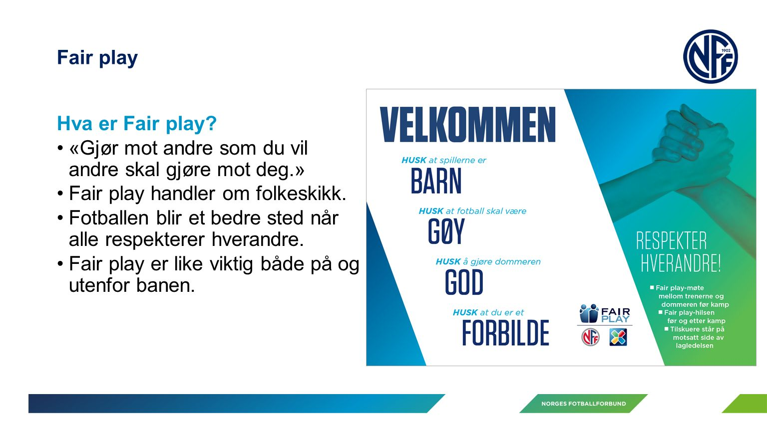 Fair play Hva er Fair play.