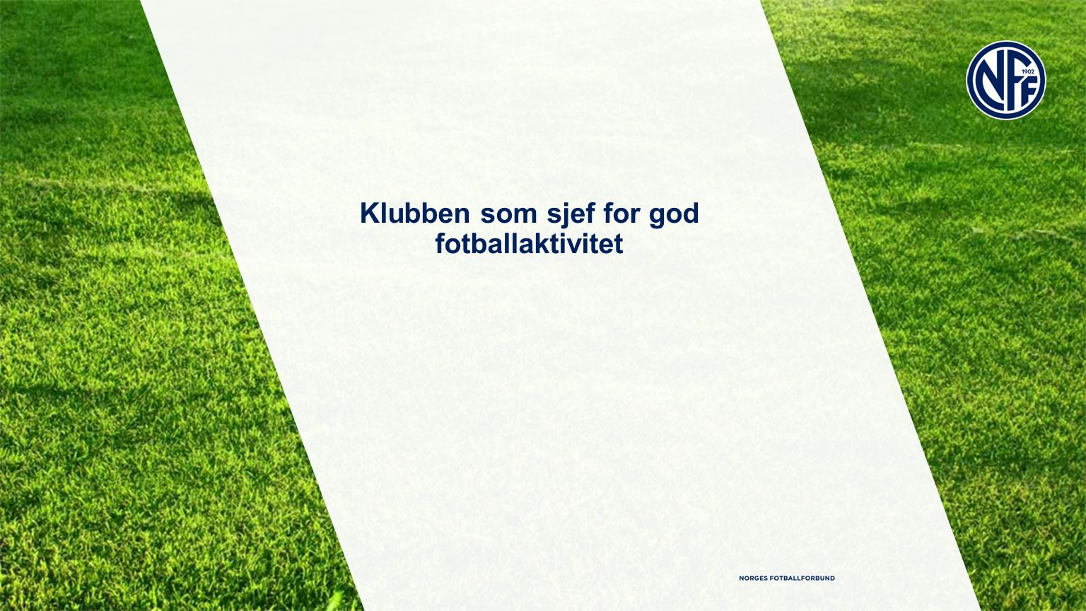 Klubben som sjef for god fotballaktivitet
