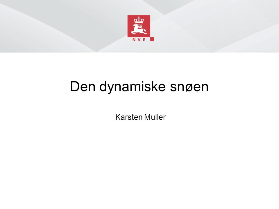 Norges vassdrags- og energidirektorat SVAKE LAG