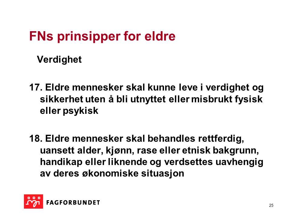 25 FNs prinsipper for eldre Verdighet 17.