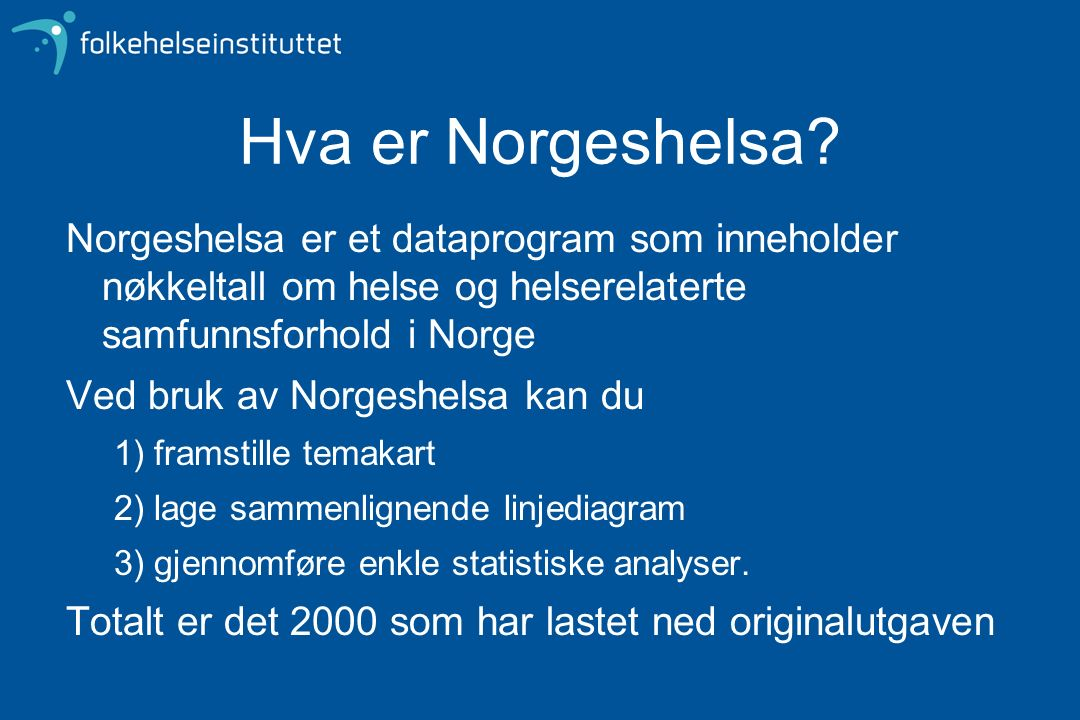 Hva er Norgeshelsa.