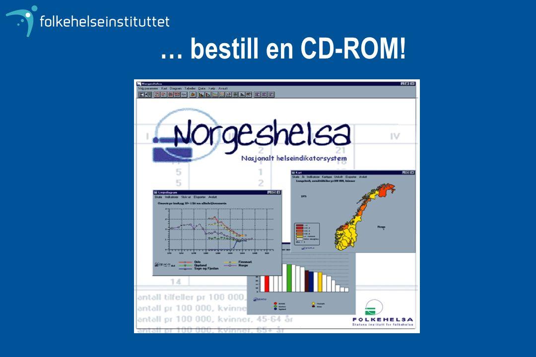 … bestill en CD-ROM!
