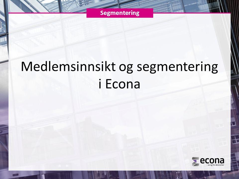 Medlemsinnsikt og segmentering i Econa Segmentering
