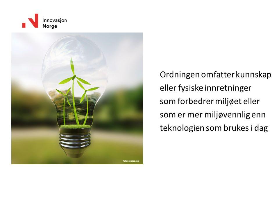 Ordningen omfatter kunnskap eller fysiske innretninger som forbedrer miljøet eller som er mer miljøvennlig enn teknologien som brukes i dag Foto: phot