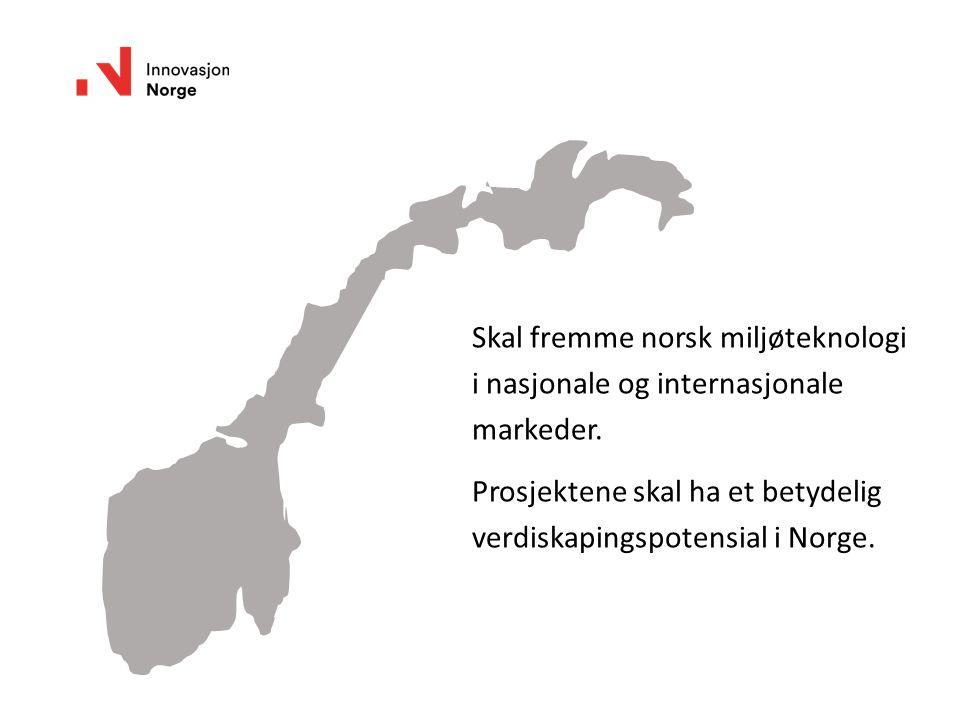 Skal fremme norsk miljøteknologi i nasjonale og internasjonale markeder. Prosjektene skal ha et betydelig verdiskapingspotensial i Norge.