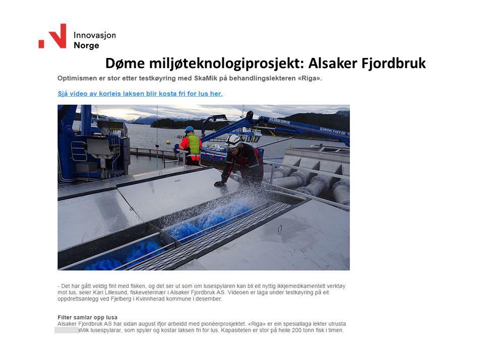 Døme miljøteknologiprosjekt: Alsaker Fjordbruk