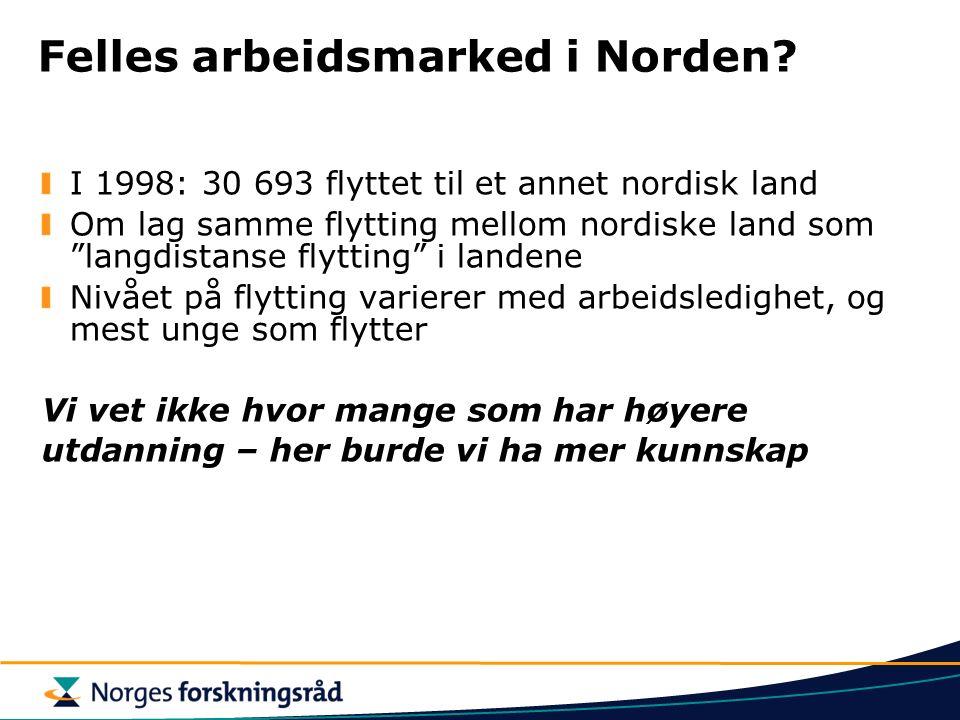 Felles arbeidsmarked i Norden.