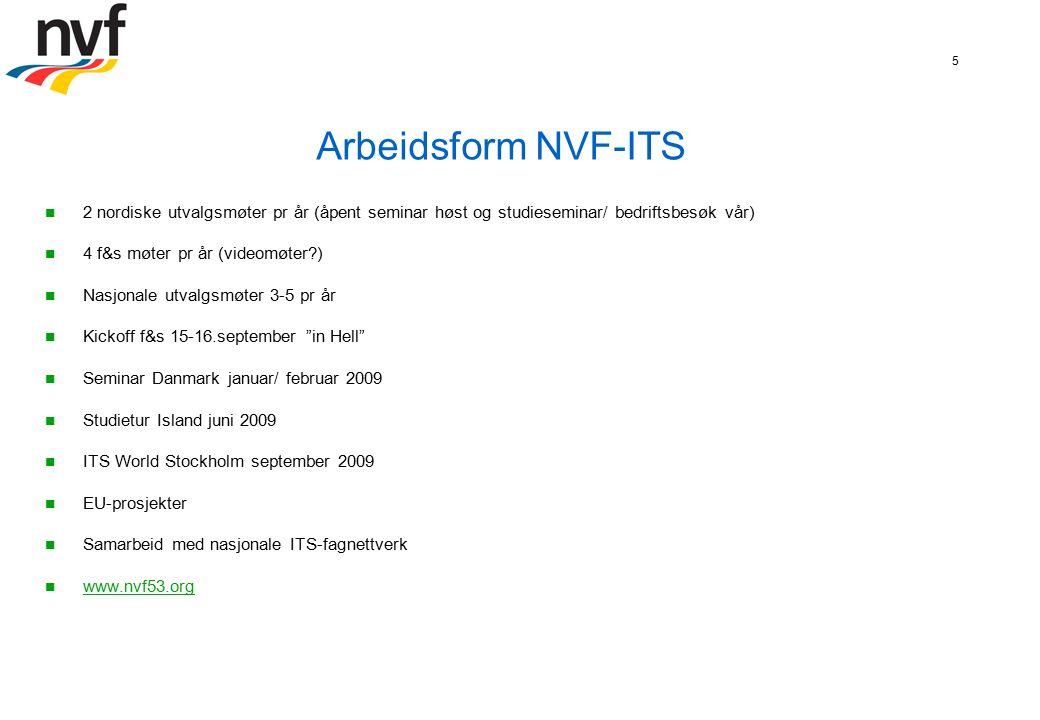 6 ITS-terminologiordbok Første utgave i 1997 med ca 230 termer Andre utgave i 2002 med 490 termer Andre utgave + i 2008 inkludert Island og enkel søkbar funksjon Tredje versjon??.