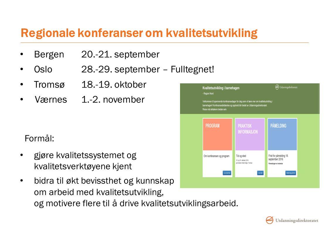 Regionale konferanser om kvalitetsutvikling Bergen 20.-21.