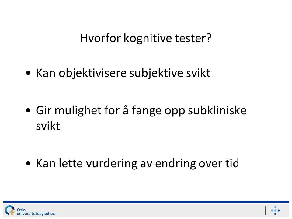 Hvorfor kognitive tester.