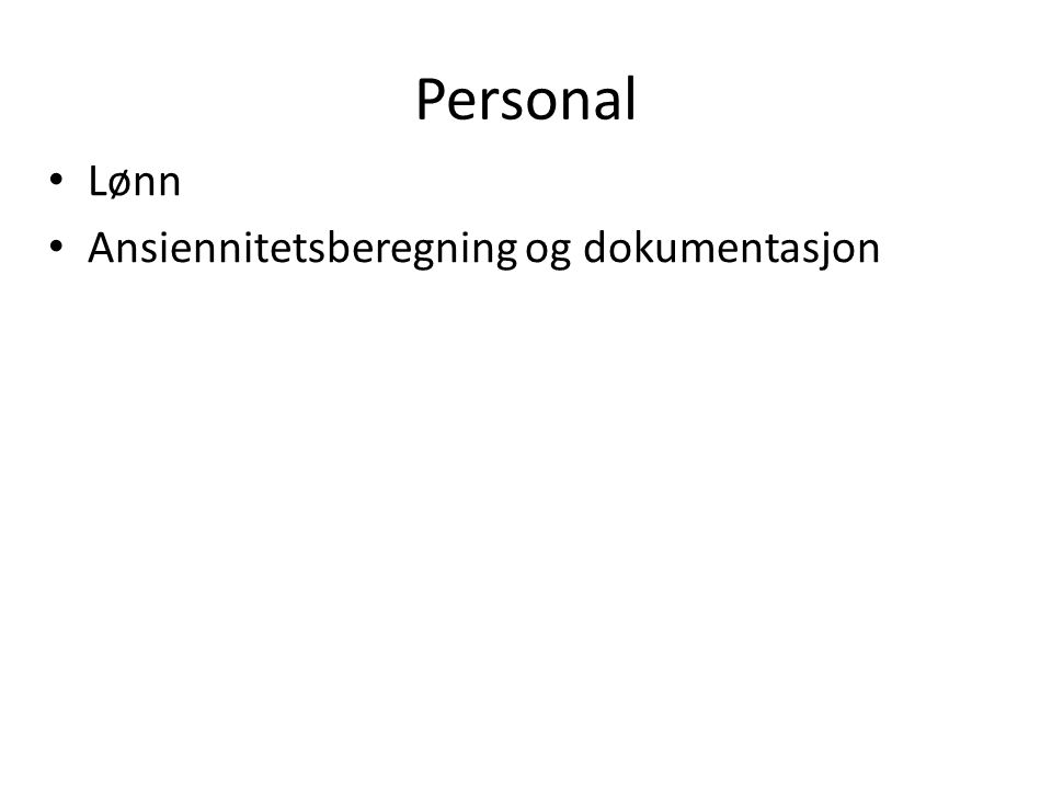 Personal Lønn Ansiennitetsberegning og dokumentasjon