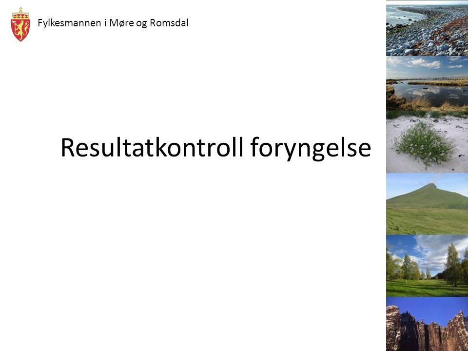 Fylkesmannen i Møre og Romsdal Resultatkontroll foryngelse